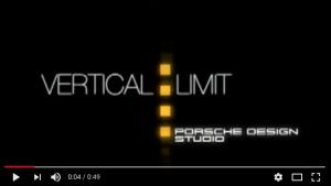 Vertical Limit, Porsche Design Studio.