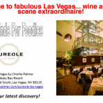 Fabulous Finds For Foodies, Aureole, Las Vegas.