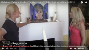 Mad About Malbec in Mendoza The Wine Ladies TV Fabre Montmayou Wine Art 2013