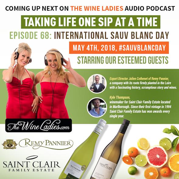 The Wine ladies Audio Podcast, International Sauvignon Blanc Day #SauvBlancDay May 4th, 2018