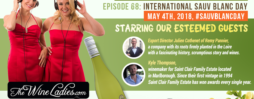 The Wine ladies Audio Podcast, International Sauvignon Blanc Day #SauvBlancDay May 4th, 2018